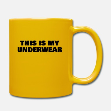 Underwear this is my underwear - Mug