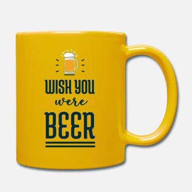 Wish You Wish You Were ... - Mug