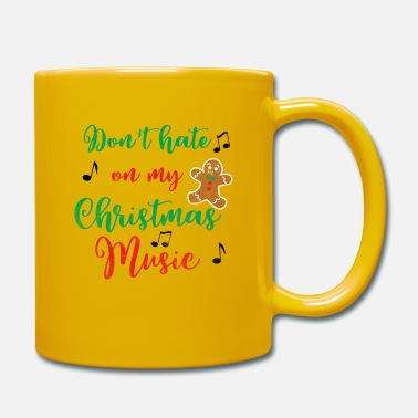 Hate I hate Christmas carols Xmas songs gift - Mug