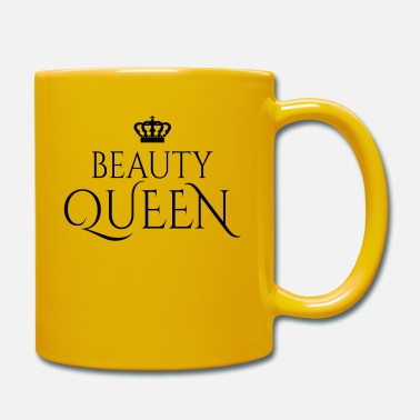 Beauty Beauty Queen Design Krone Prinzessin Königin Schön - Tasse