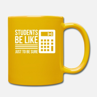 Laptop Cool Student Design Quote Calculator Just To Be Su - Mug
