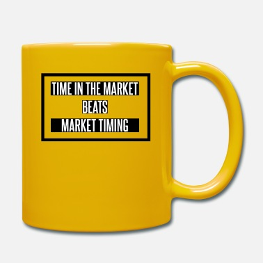 Time in the market beats market timing - Mug