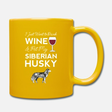 Red I Just Want to Drink Wine And Pet My Siberian - Mug