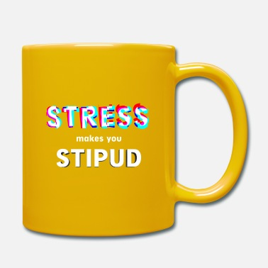 Stress makes stupid mindfulness meditation shirt - Mug