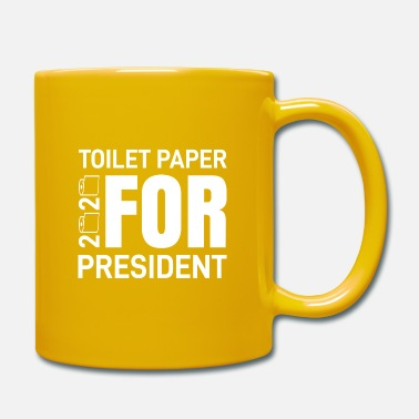 Save The World Toilet Paper For President 2020 Covid Message And - Mug