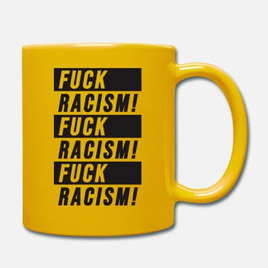 Anti Fick Rassismus Grafik - Tasse