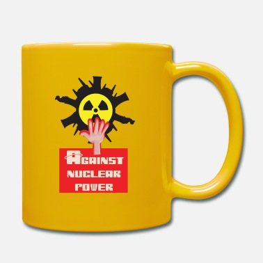 Nuclear Nuclear power nuclear phase-out yes and against nuclear power - Mug