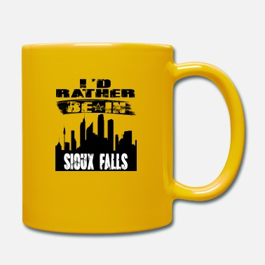 Sioux Gift Id rather be in Sioux Falls - Mug
