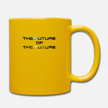 Future The Future Of The Future - Mug