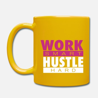 Hustle Work smart Hustle hard - Tasse