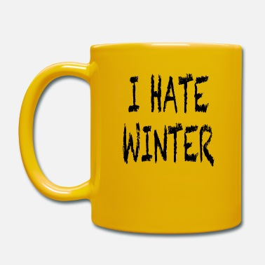 Winter Ich hasse Winter - Tasse einfarbig