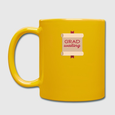 High School / Education: Degree Waiting - Full Colour Mug
