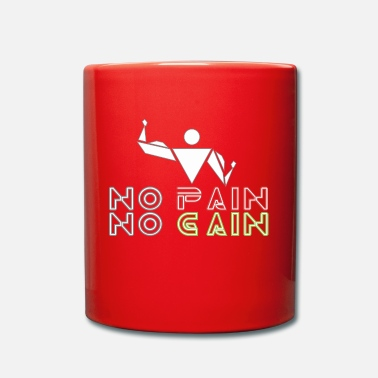 No Pain No Gain No pain no gain - Full Colour Mug