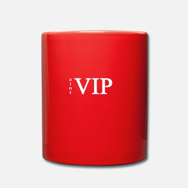Vip no es VIP - Taza de un color
