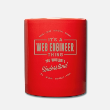 Web Engineer Web Engineer Thing - Mug