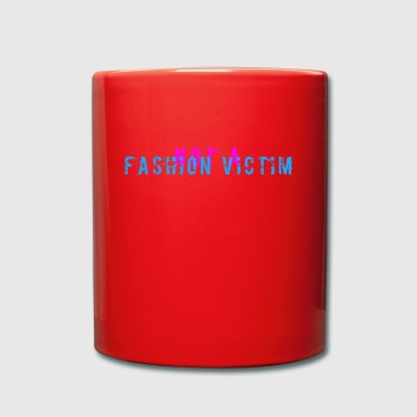 not a fashion victim - Tasse einfarbig