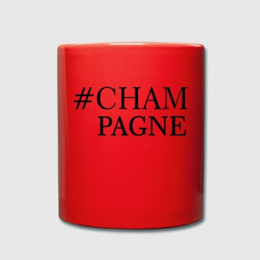 Champagne #champagne - Full Colour Mug