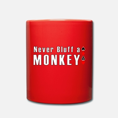 Bluff Never Bluff a Monkey Poker - Full Colour Mug