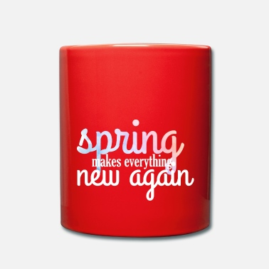 Spring Break Spring Break / Spring Break: Spring Rende Everythin - Tazza monocolore