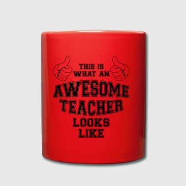 This is what an awesome teacher looks like. School - Full Colour Mug