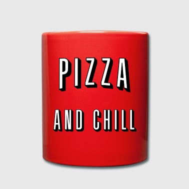 Pizza and chill - Mug uni