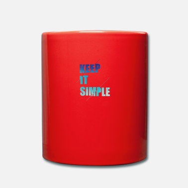 Mantenlo simple - Taza