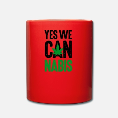 Marijuana Yes we Cannabis Marijuana canapa Legalize It! - Tazza monocolore