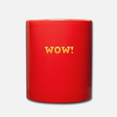 Wow WOW! Wow, wow - Full Colour Mug