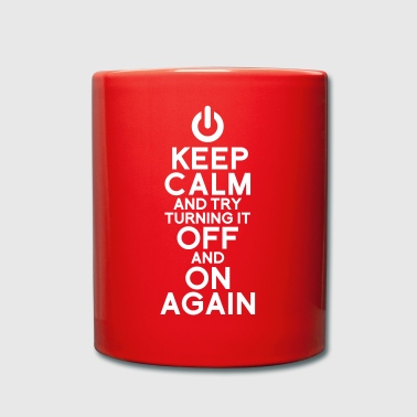 keep calm turning it on - Taza de un color