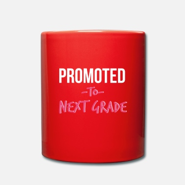 Highschool Promoted To Next Grade Highschool - Mug