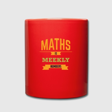 MATHS IS MEEKLY NUMBERS - Full Colour Mug