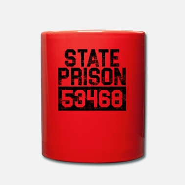 Prison Prisoner of the State Prison Funny G - Full Colour Mug