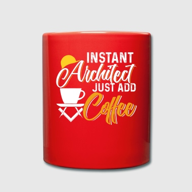 Instant Architect Just Add Coffee - Taza de un color