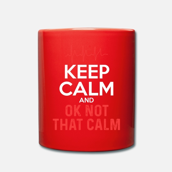 Birthday Mugs & Drinkware - Keep Calm And OK Not That Calm - Mug red