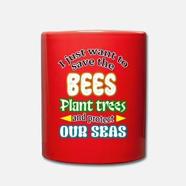 Protection Of The Environment Bees environment environmental protection - Full Colour Mug