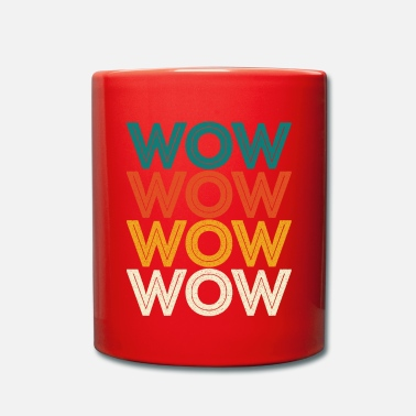 Wow Wow Wow Wow Wow - Full Colour Mug