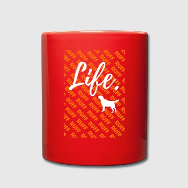 Ruff Life - Golden Retriever Dog T-Shirt - Tasse einfarbig