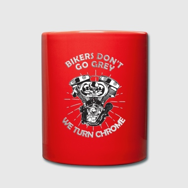 Bikers dont't got grey - chrome - Tasse einfarbig