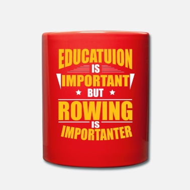 Rowing ROWING IS IMPORTANTER - Mug