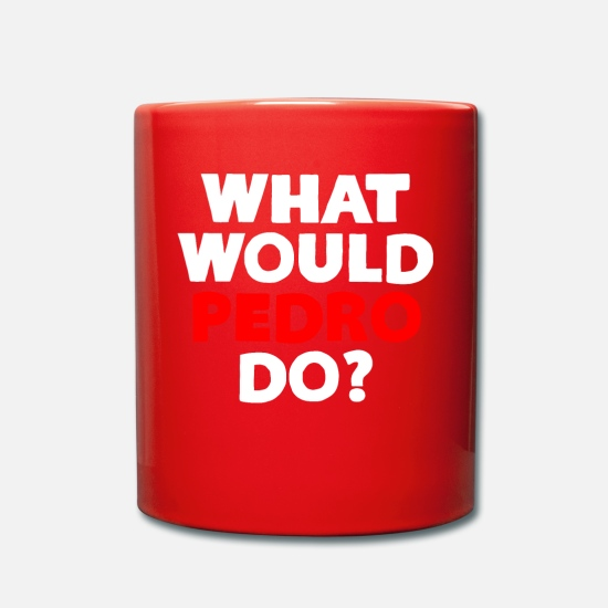 Napoleon Mugs & Drinkware - What Would Pedro Do - Mug red