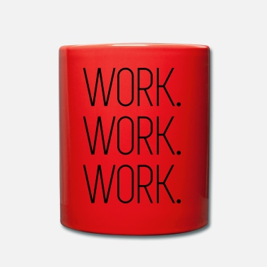 Worker Work Work Work - Mug uni