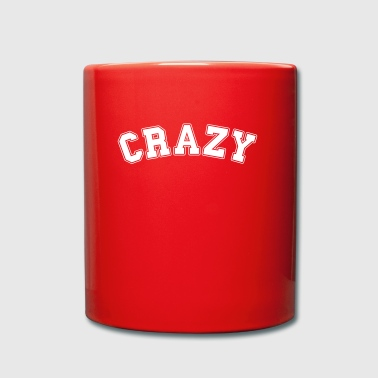 crazy college  - Full Colour Mug