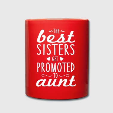 the best sisters get promoted to aunt - Enfärgad mugg