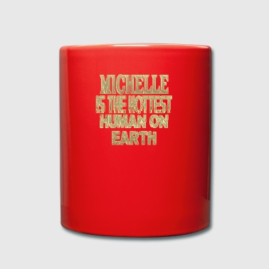 Michelle Michelle - Full Colour Mug