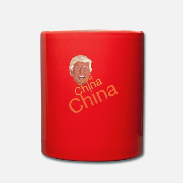 China Donald Trump - China China China - Tasse einfarbig