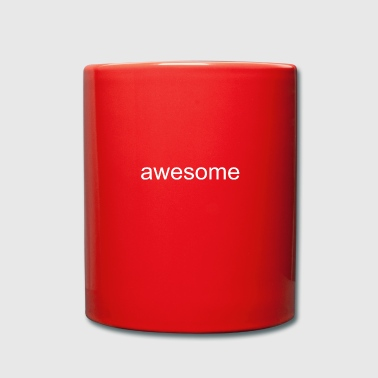 awesome - Tasse einfarbig