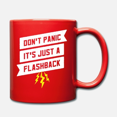Flashback Do not panic it just a flashback - Mug