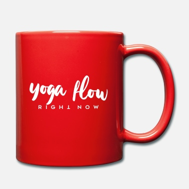 Lebensgefühl yoga flow right now - Tasse