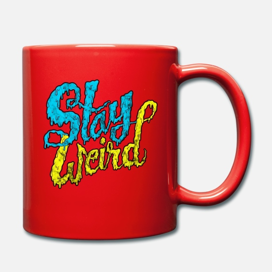 Funky Mugs & Drinkware - Stay Weird - Crazy Street Art Typography - Mug red