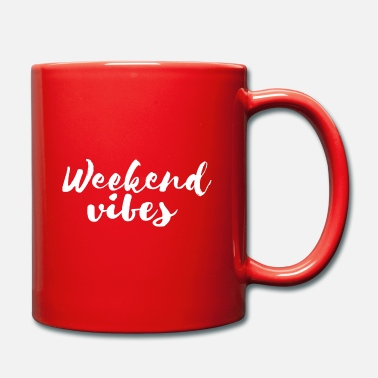 Vibe Weekend Vibes - Wochenend-Vibes - Tasse